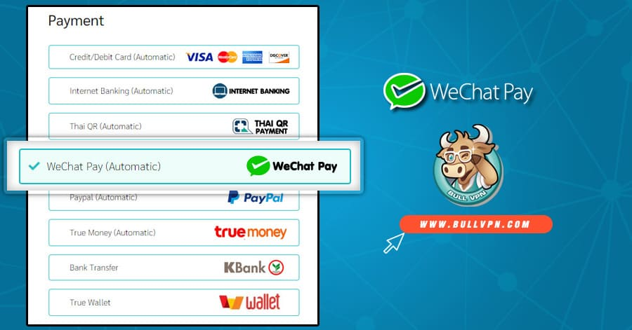 how-to-pay-bullvpn-with-wechat-pay